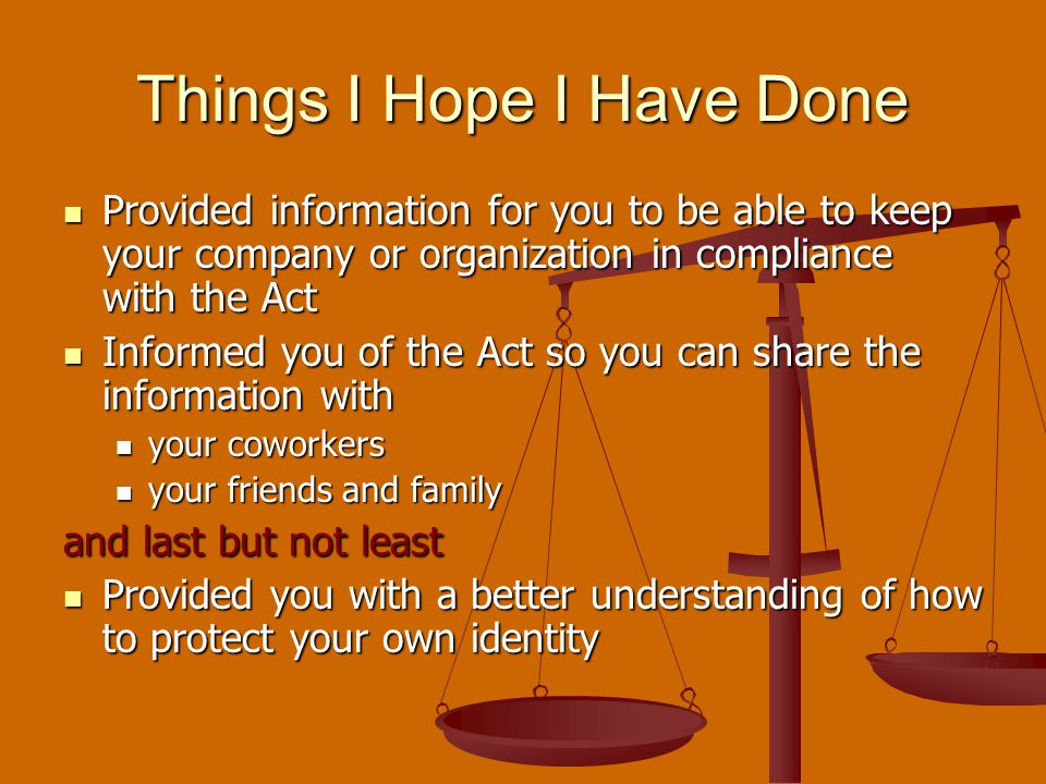 Provided information for you to be able to keep your company or organization in compliance with the Act Provided information for you to be able to kee