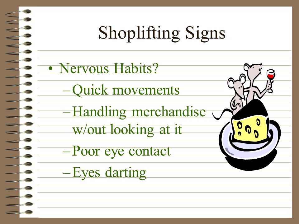 Shoplifting Signs Nervous Habits.