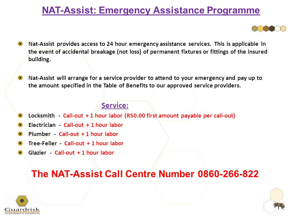 Nat-Assist provides access to 24 hour emergency assistance services.