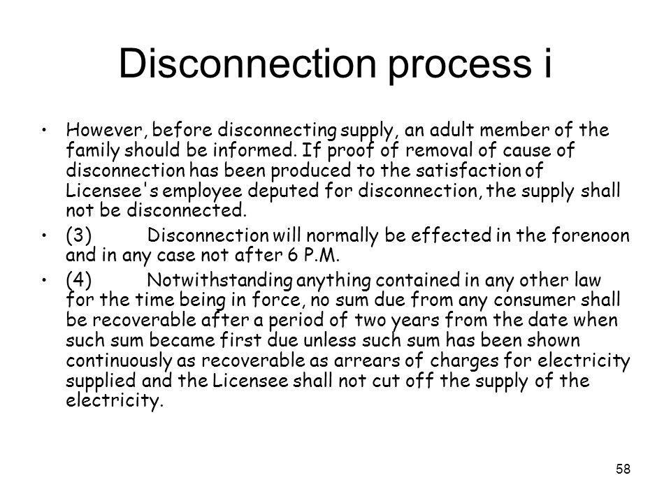 58 Disconnection process i However, before disconnecting supply, an adult member of the family should be informed.