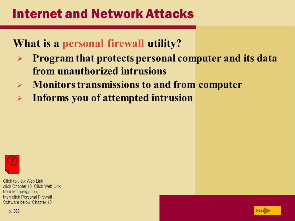 Internet and Network Attacks What is a personal firewall utility.