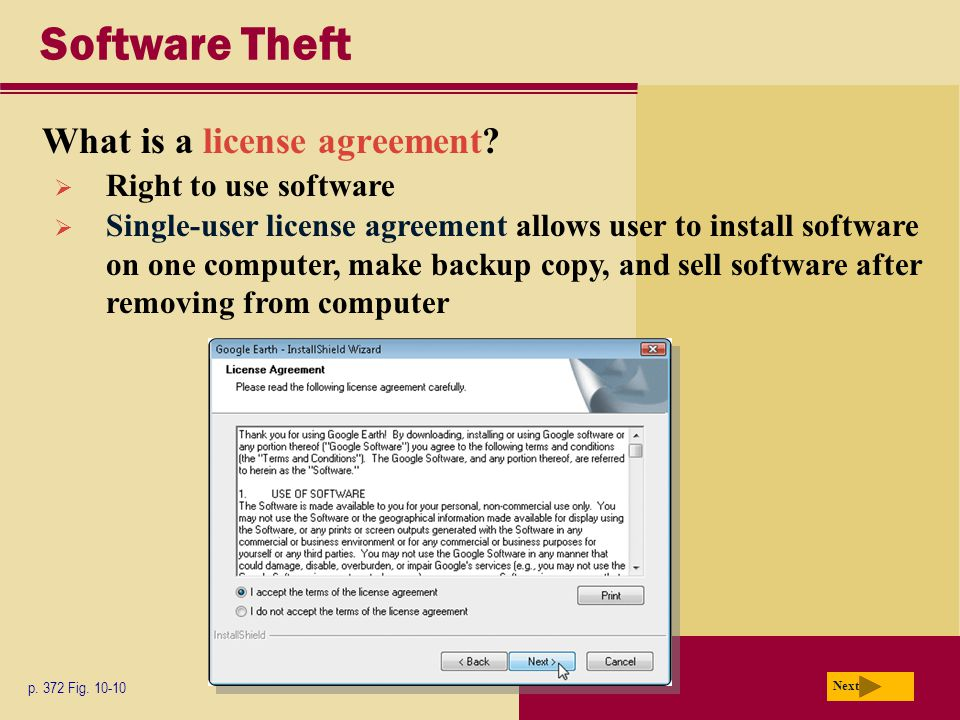 Software Theft What is a license agreement. p. 372 Fig.