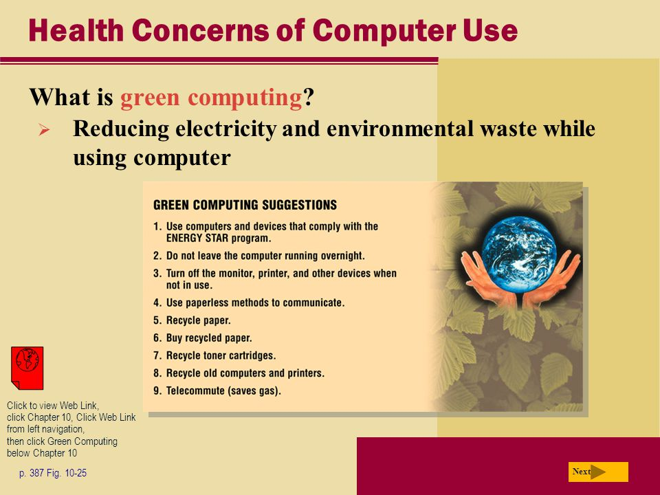 Health Concerns of Computer Use What is green computing.