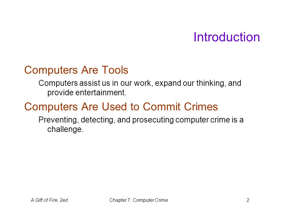 A Gift of Fire, 2edChapter 7: Computer Crime3 Hacking The Phases of Hacking Phase One: The early years 1960s and 1970s.