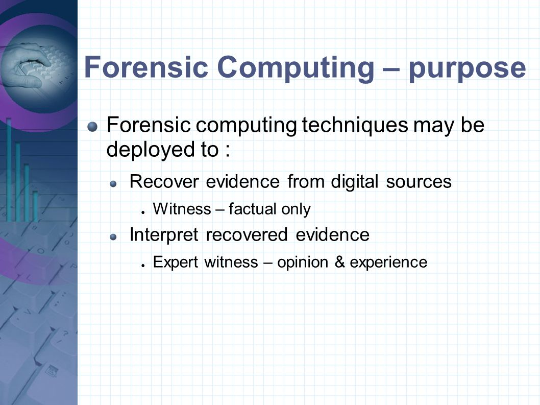 Challenges - Current Recovered data may be Hashed Encrypted Steganographic Analytical challenges