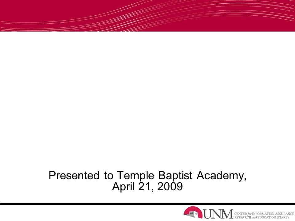 Presented to Temple Baptist Academy, April 21, 2009