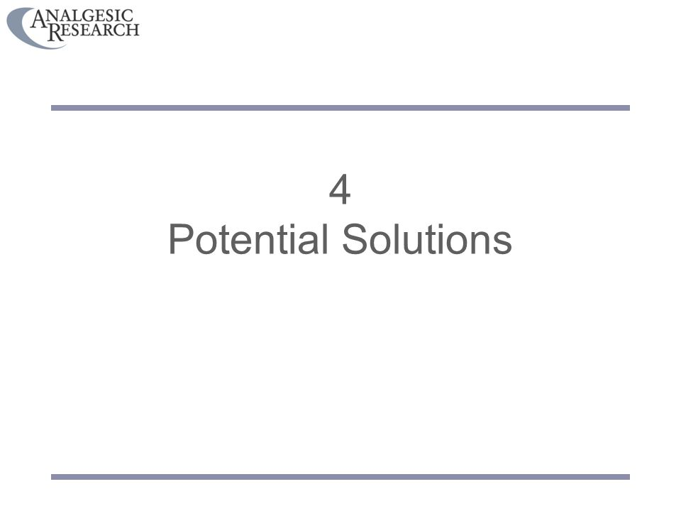 4 Potential Solutions