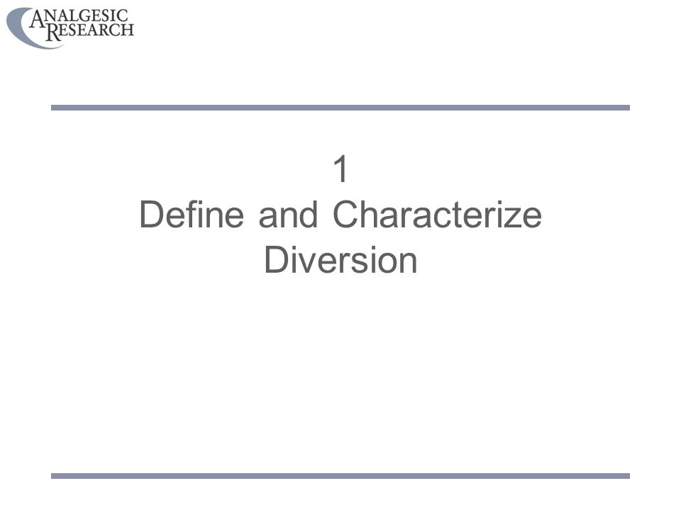 1 Define and Characterize Diversion