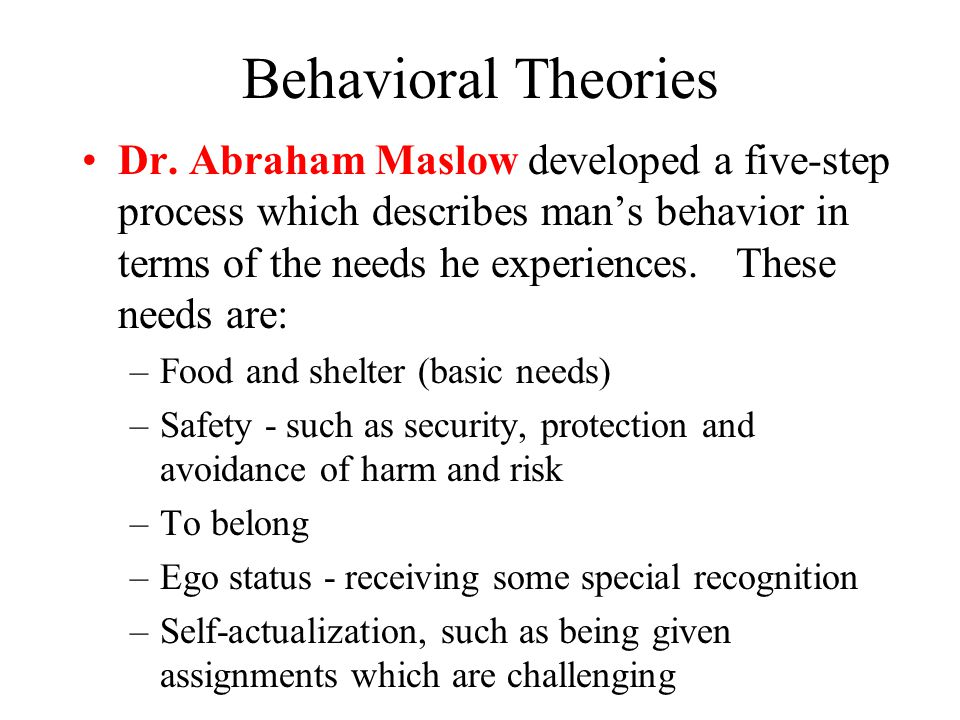 Behavioral Theories Dr.