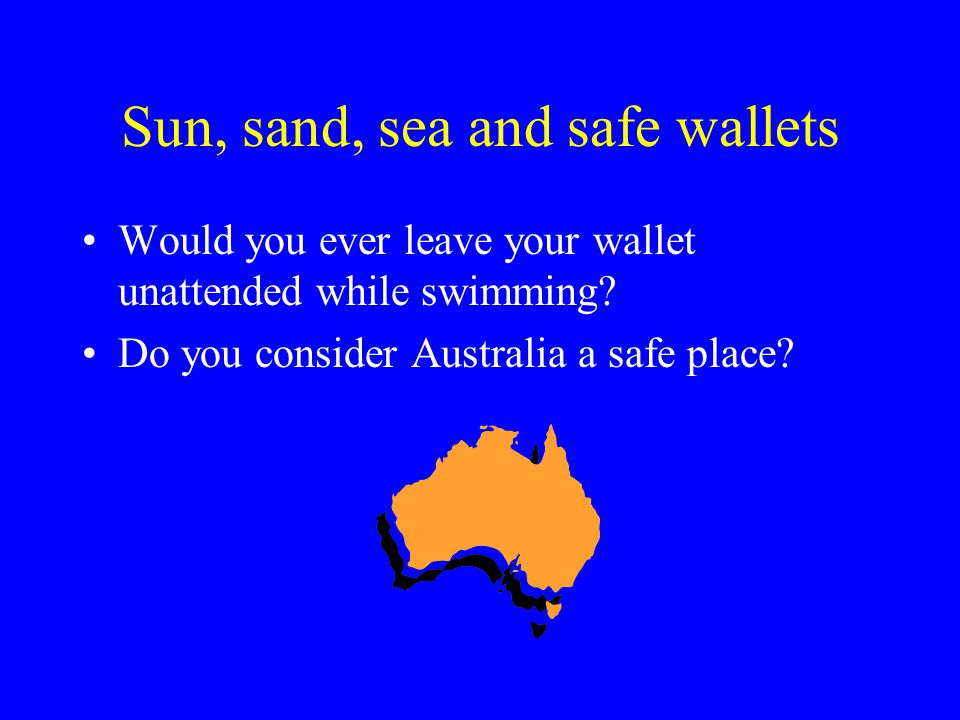 This is an unusual perspective which perhaps helps explain why (65) is as infrequent on Australian beaches as it might be in (66) or other sacred places elsewhere.
