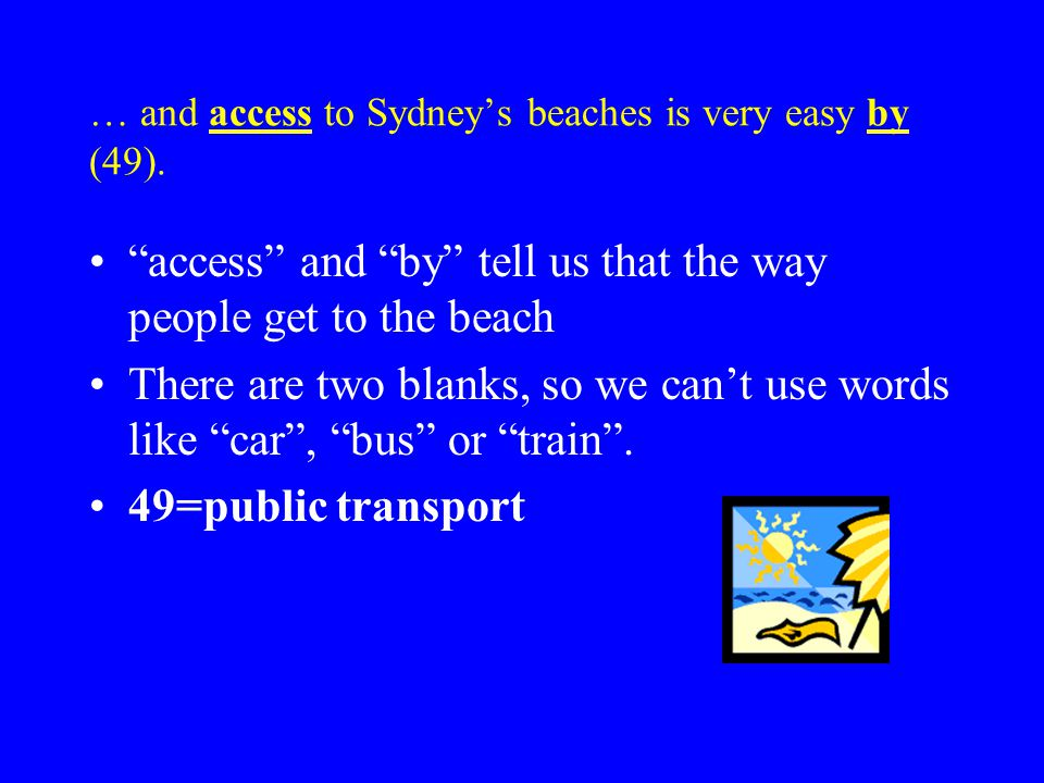 … and access to Sydney's beaches is very easy by (49).