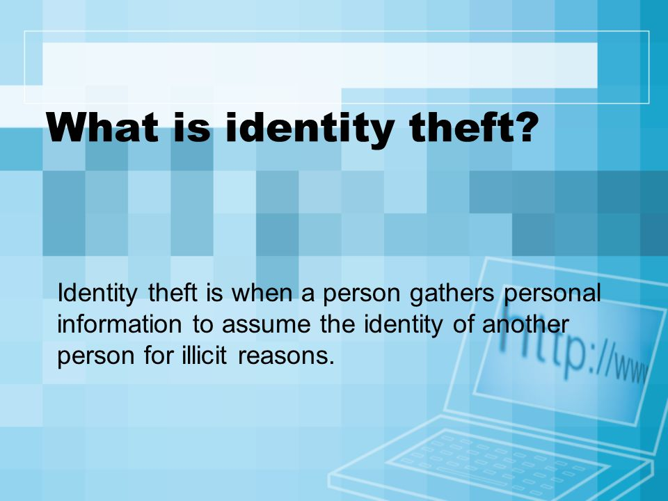 Phising Phishing is another form of identity theft.