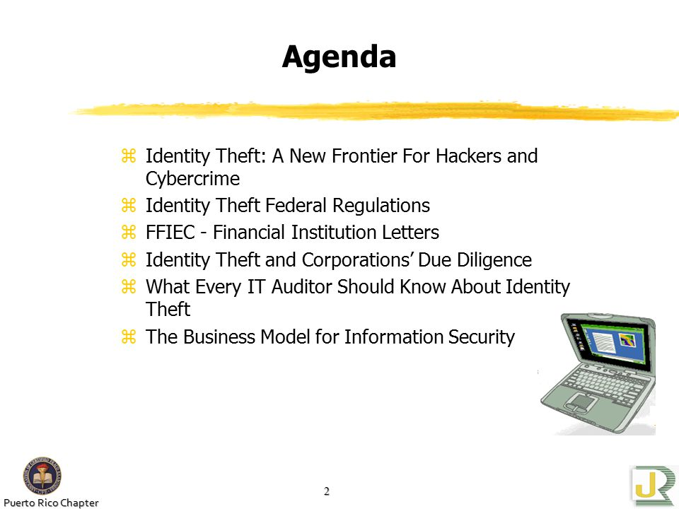 Puerto Rico Chapter 13 Identity Theft Federal Regulations zUpdate the program yTechnology changes yThieves change tactics yKeep Program current with identity theft risks