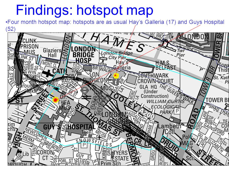 Findings: hotspot map Four month hotspot map: hotspots are as usual Hay's Galleria (17) and Guys Hospital (52)
