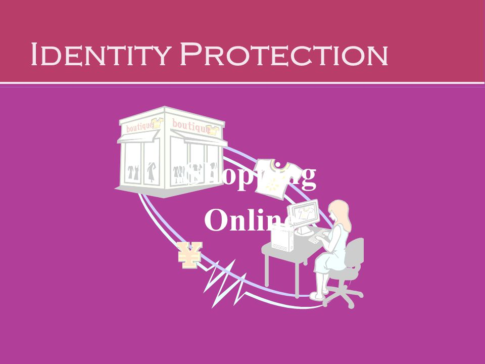 Identity Protection Shopping Online