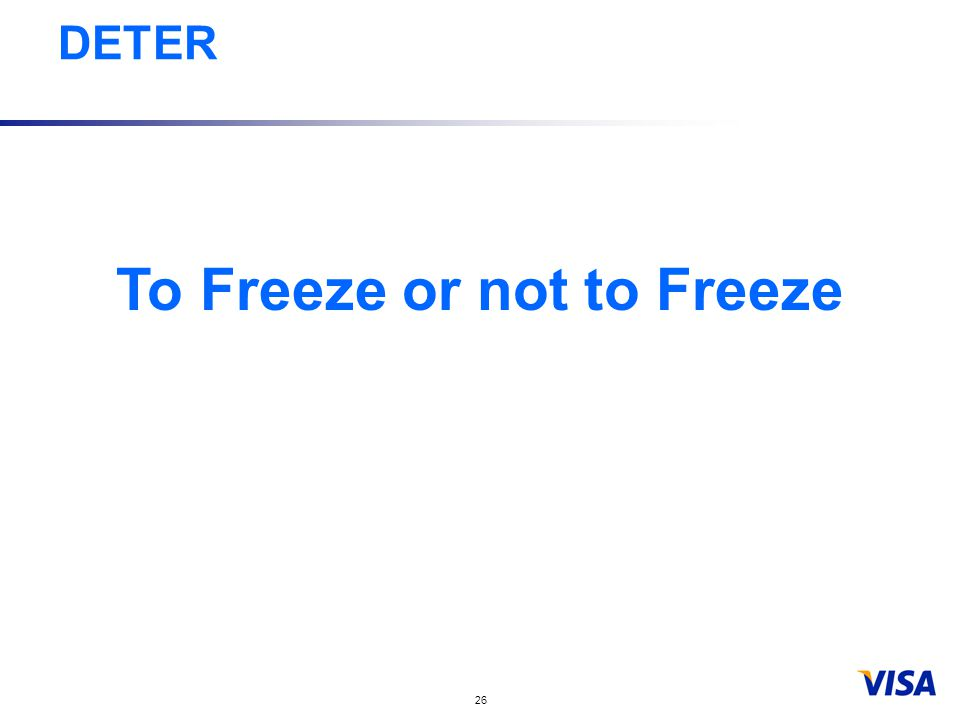 26 To Freeze or not to Freeze DETER