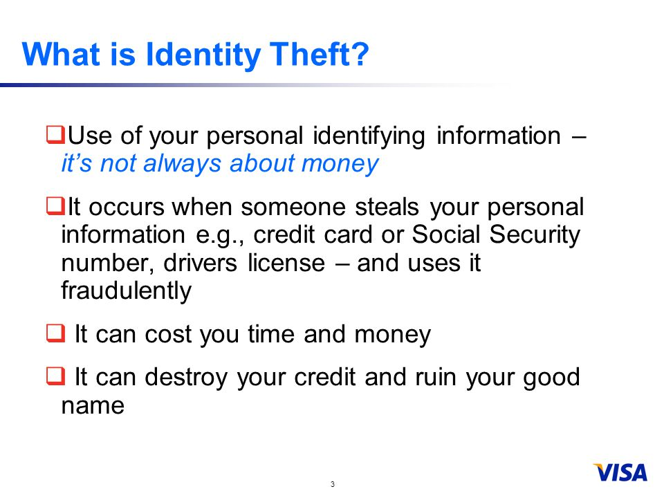 3 What is Identity Theft.