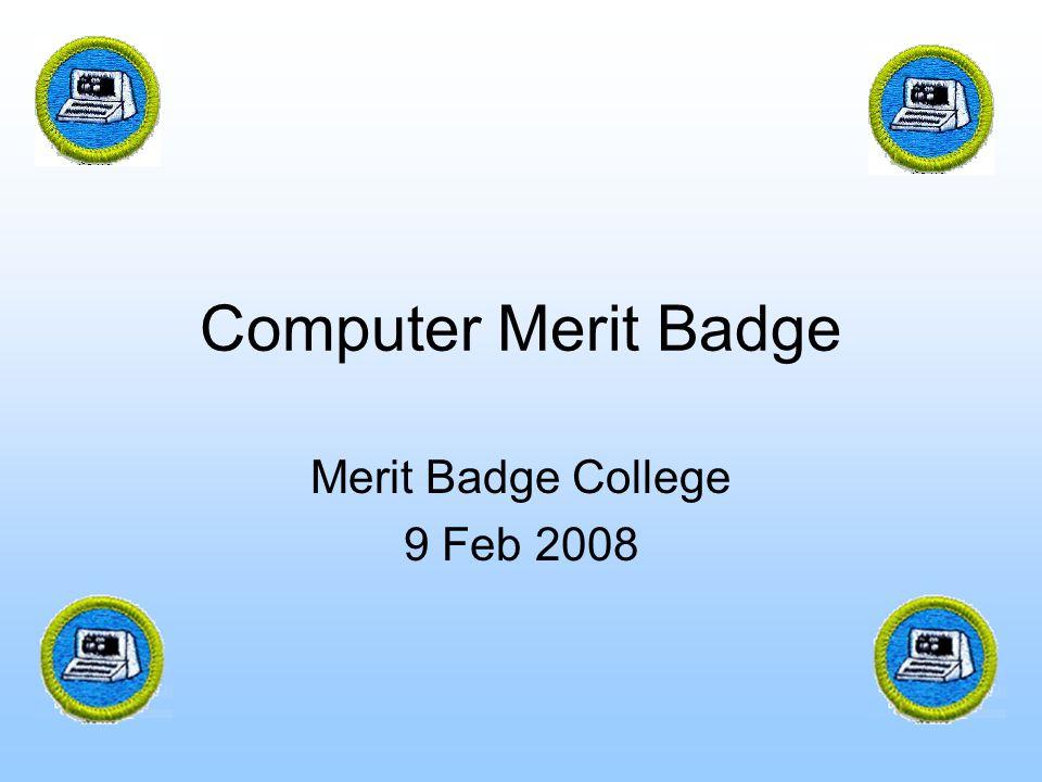 Computer Merit Badge Merit Badge College 9 Feb 2008