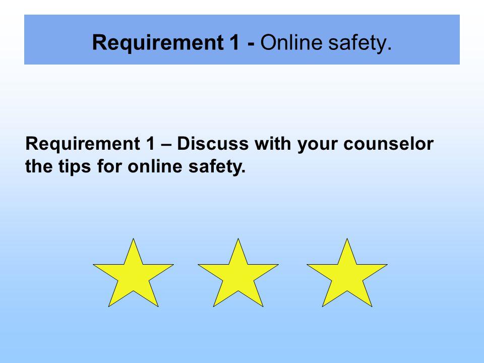 Requirement 1 - Online safety.