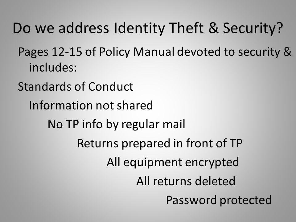 Do we address Identity Theft & Security.