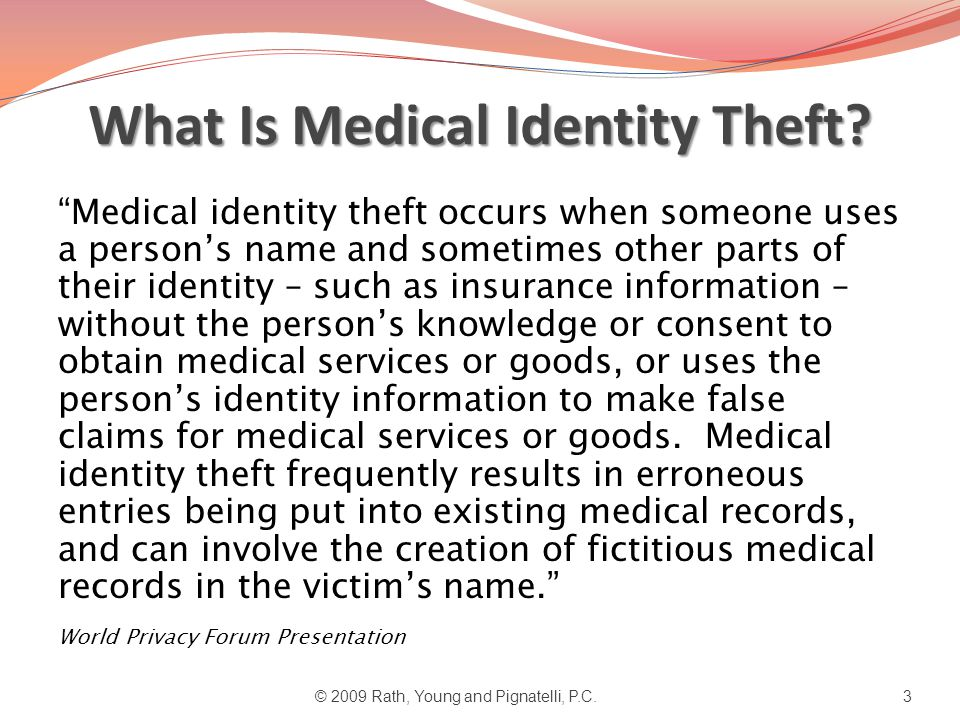 What Is Medical Identity Theft.