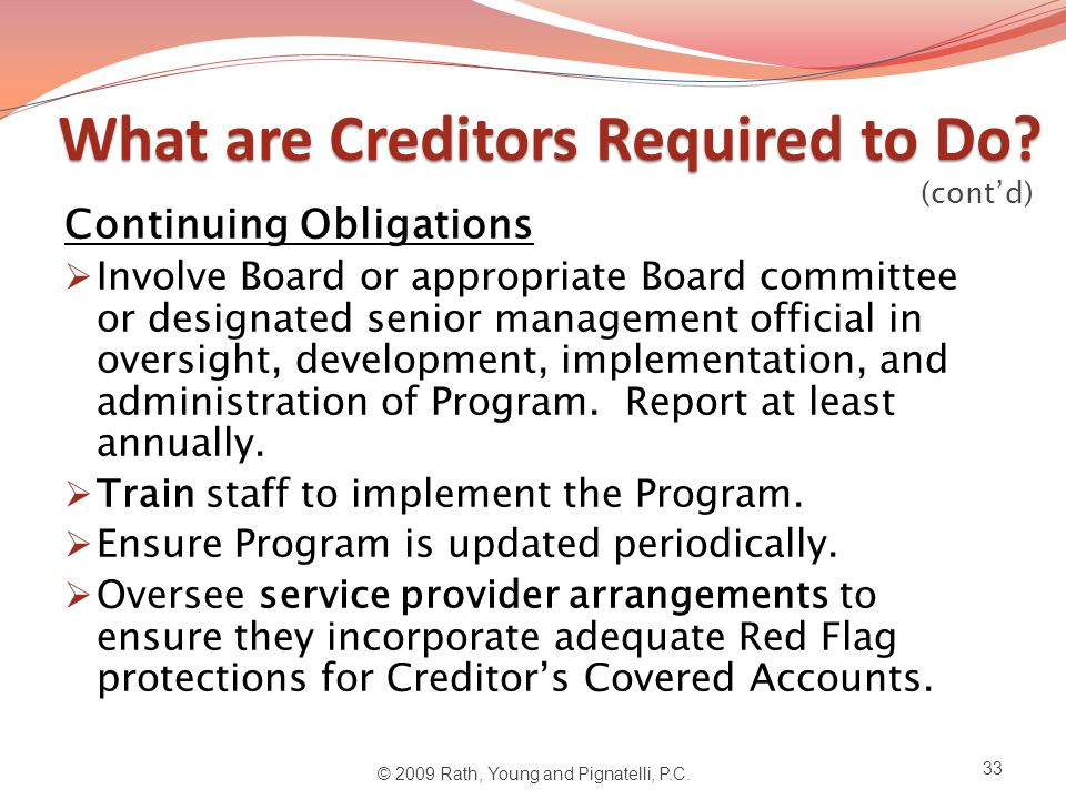 What are Creditors Required to Do.What are Creditors Required to Do.