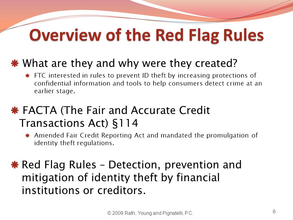 OverviewoftheRedFlagRules Overview of the Red Flag Rules  What are they and why were they created.