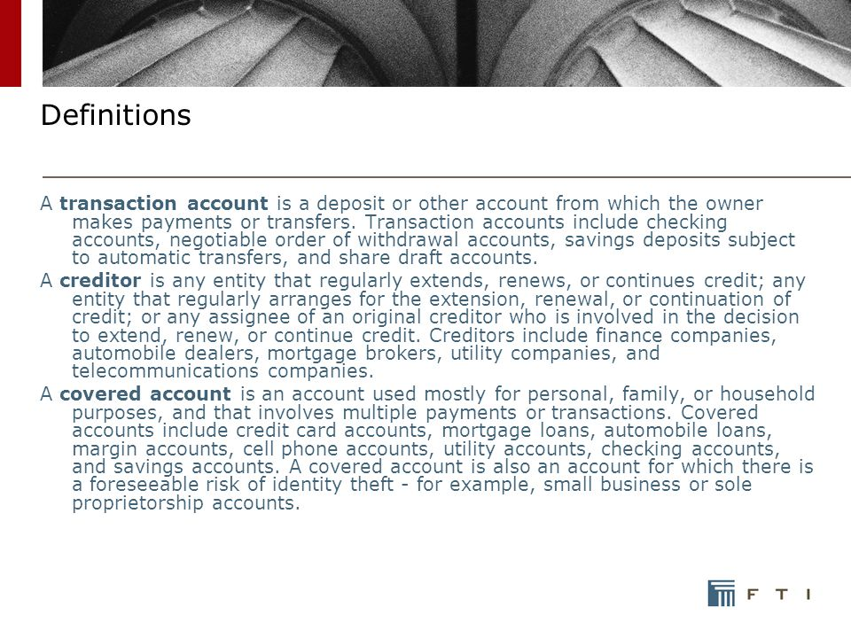 Definitions A transaction account is a deposit or other account from which the owner makes payments or transfers.