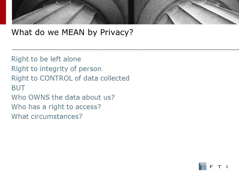 What do we MEAN by Privacy.