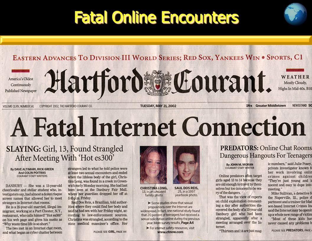 Fatal Online Encounters
