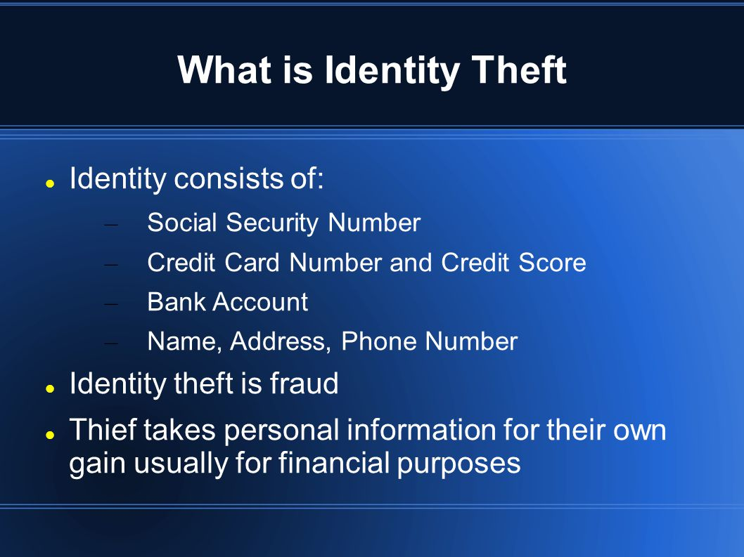 Identity Theft Isn t New Many instances of identity theft before the technology age Term coined in 1960