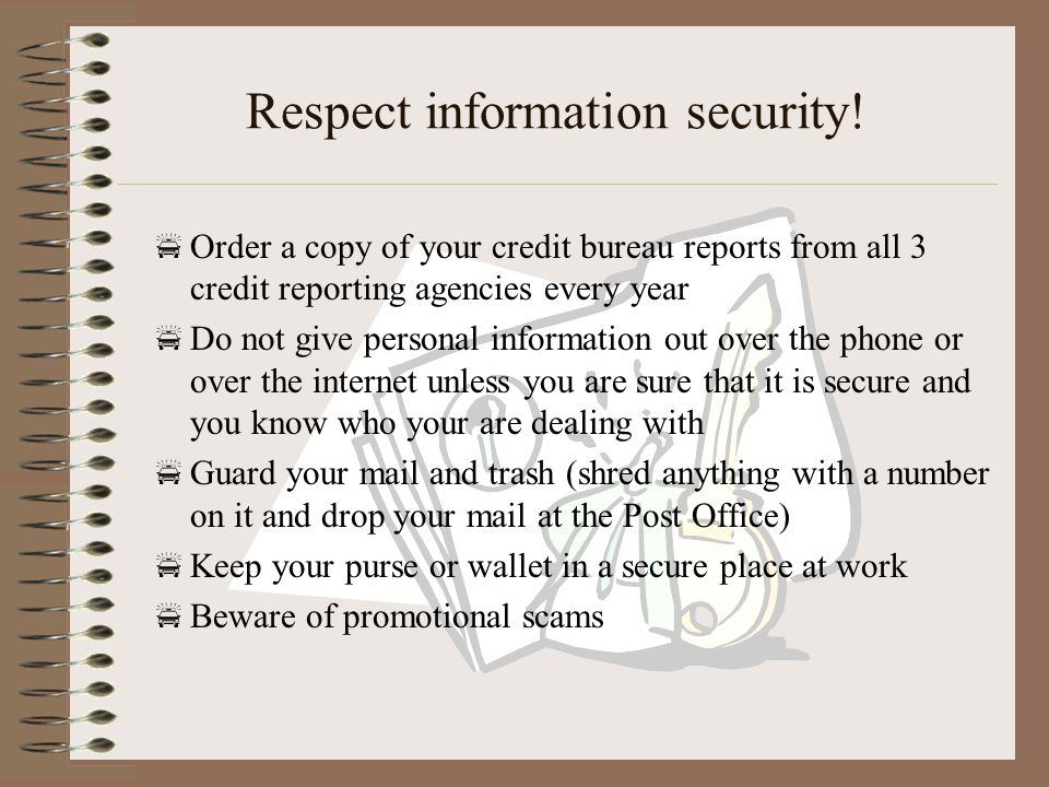 Respect information security.