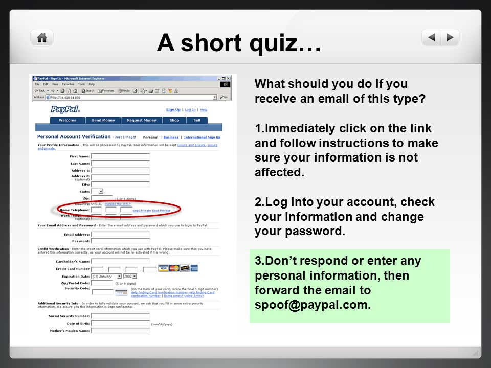 A short quiz… What should you do if you receive an email of this type.