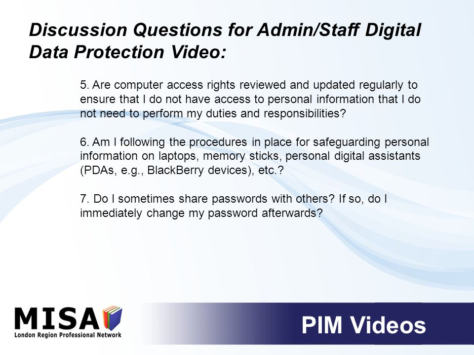Discussion Questions for Admin/Staff Digital Data Protection Video: 5.