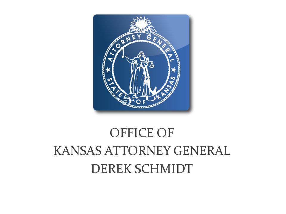 OFFICE OF KANSAS ATTORNEY GENERAL DEREK SCHMIDT