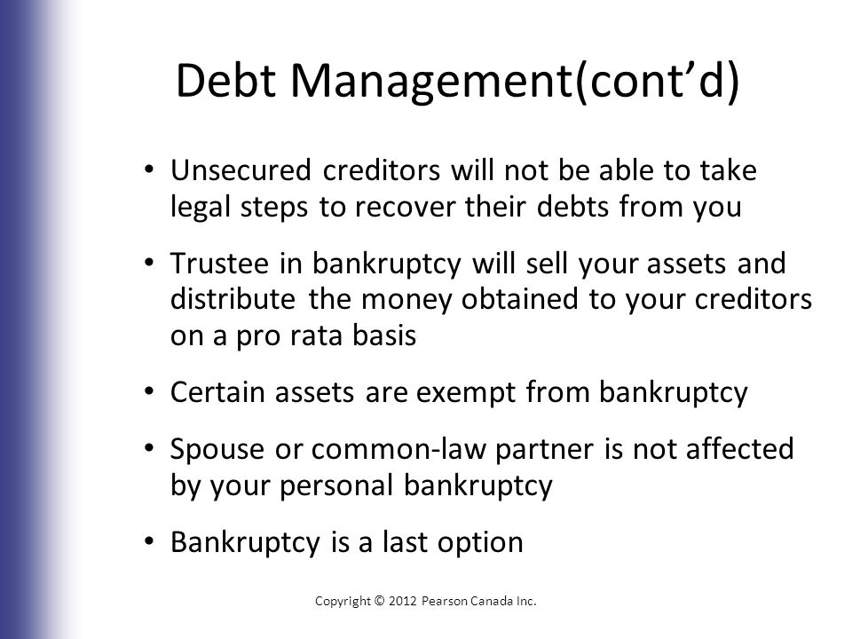 Debt Management(cont'd) Copyright © 2012 Pearson Canada Inc.