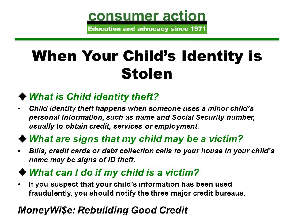 When Your Child's Identity is Stolen  What is Child identity theft.