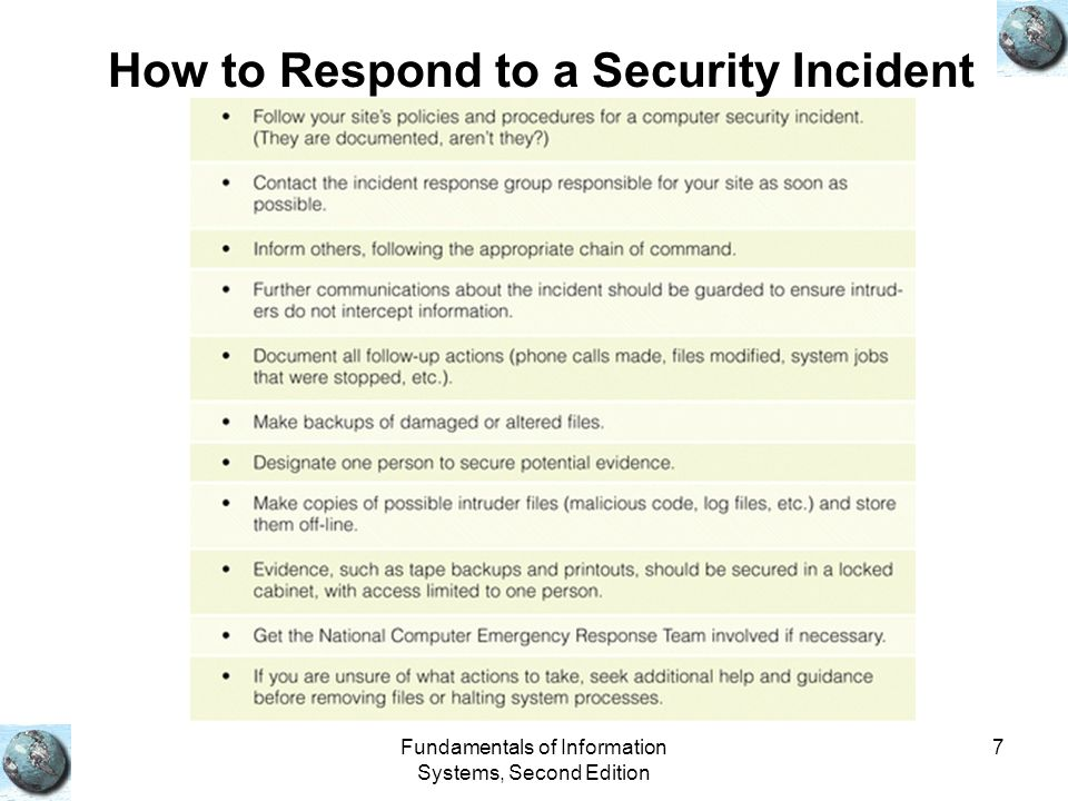 Fundamentals of Information Systems, Second Edition 7 How to Respond to a Security Incident