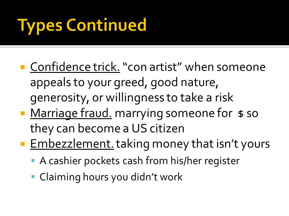  Confidence trick.