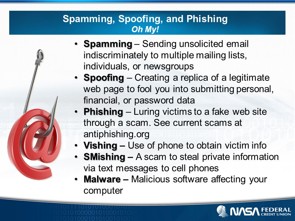Spamming, Spoofing, and Phishing Oh My.