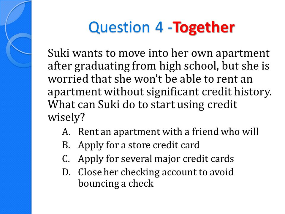Question 5 Which of the following agencies provide free credit reports for consumers.