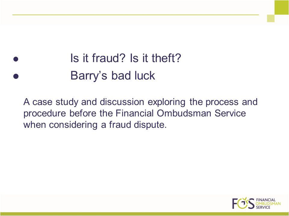 Is it fraud. Is it theft.