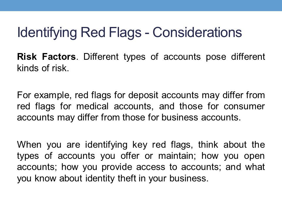 Identifying Red Flags - Considerations Risk Factors.