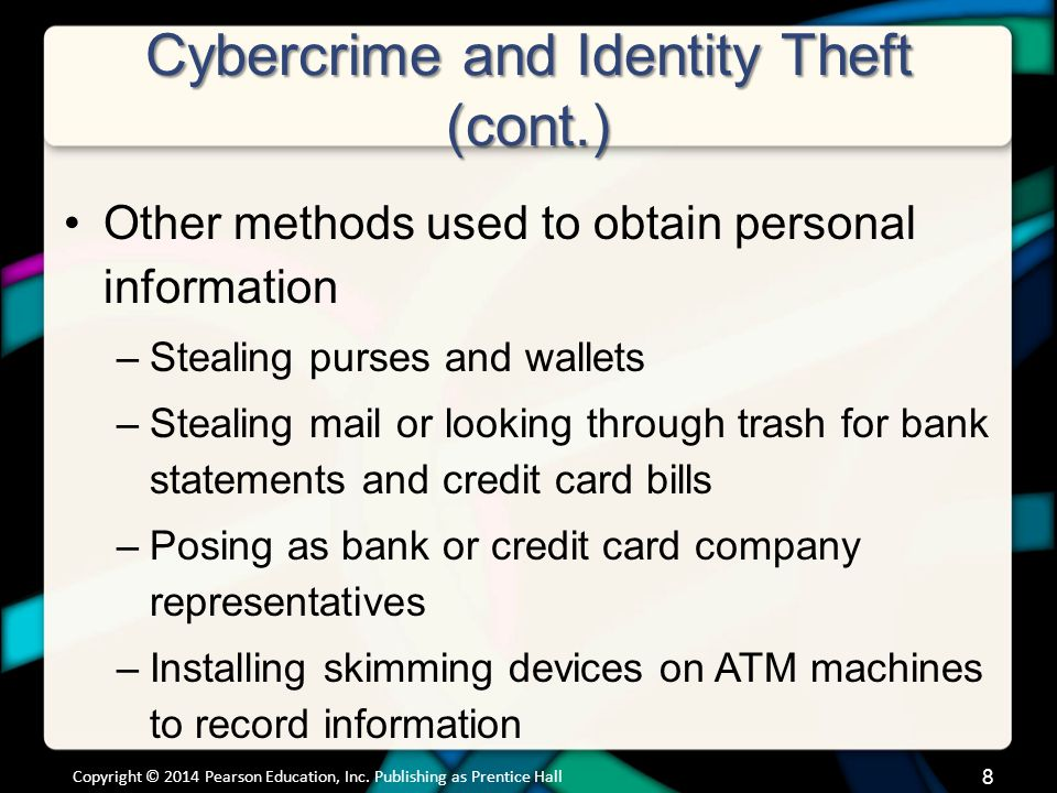 Hackers Problems Hackers Can Cause (cont.) Data travels through the Internet in packets –Identified with IP address Packet analyzer (sniffer): Program deployed by hackers that looks at each packet Once a hacker has your debit or credit card information they can start purchasing or sell the information to someone else Copyright © 2014 Pearson Education, Inc.