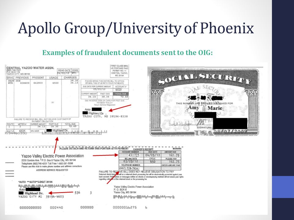 Apollo Group/University of Phoenix Examples of fraudulent documents sent to the OIG: