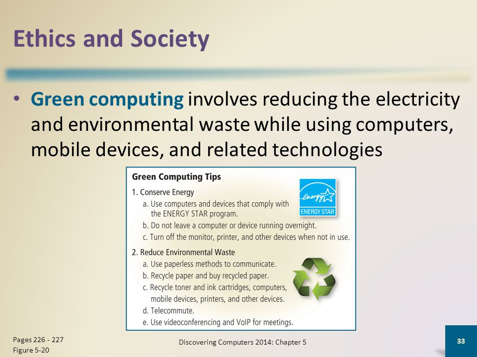 Ethics and Society Green computing involves reducing the electricity and environmental waste while using computers, mobile devices, and related techno