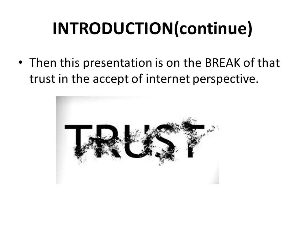 Breaking Trust on the Internet  Identity Theft  Phishing.