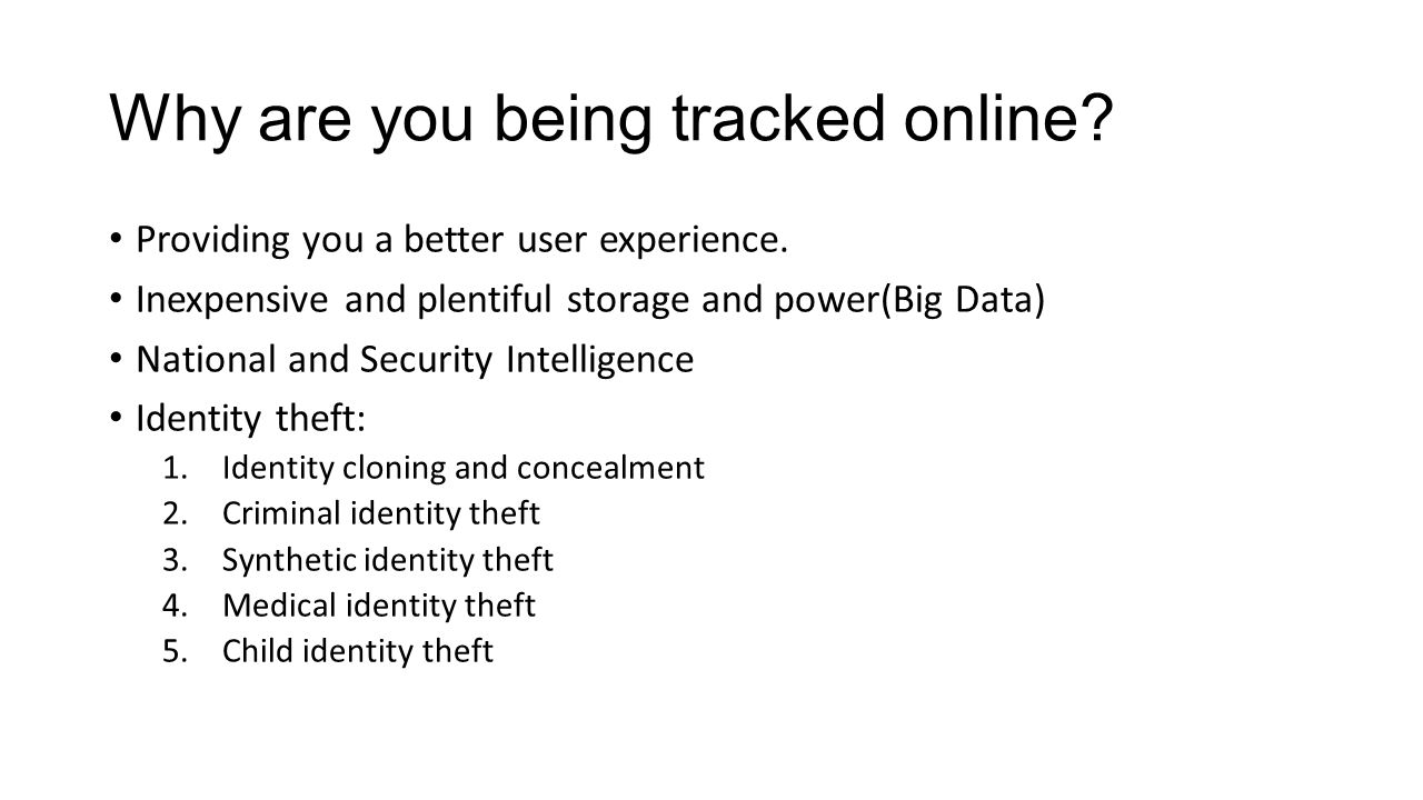 Why are you being tracked online.Providing you a better user experience.
