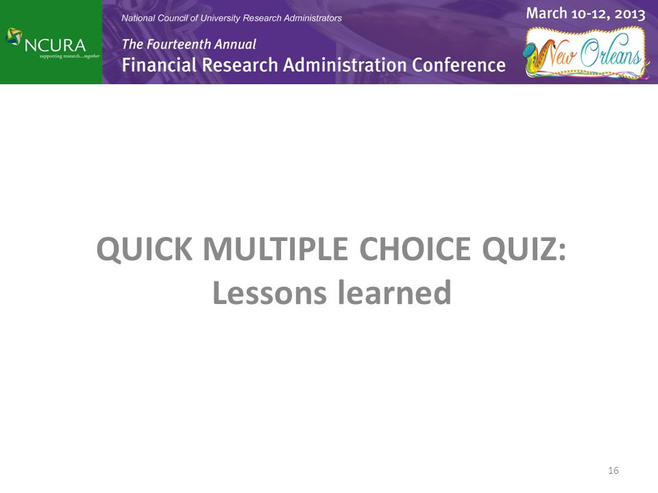 QUICK MULTIPLE CHOICE QUIZ: Lessons learned 16