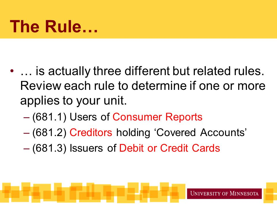 The Rule… … is actually three different but related rules.